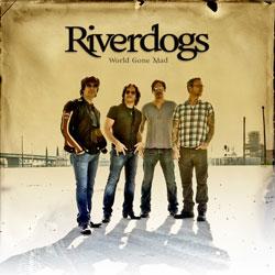 riverdogs-worldgonemad250.jpg